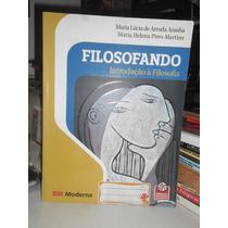 Livros - Filosofando, Introdução À Filosofia 4 Edição 2009