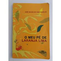 Livro O Meu Pé De Laranja Lima - José Mauro De Vasconcelos