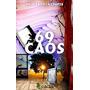 69 Caos (acacia); Palmira Chiva Campos