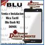 Pantalla Mica Tactil Blu Dash M2 D090 D090u Instalacion