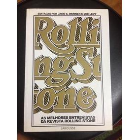 Rolling Stone As Melhores Entrevistas Da Revista