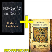Apóstolos Livro Augustus Nicodemus + Pregação E Pregadores
