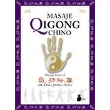 Masaje Qigong Chino (2004); Dr. Yang Jwing-ming