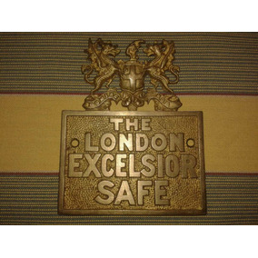Antigua Placa De Bronce The London Excelsior Safe