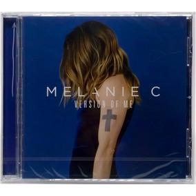 Cd Melanie C Version Of Me 2016 Importado Lacrado 11 Faixas