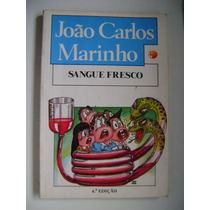 Sangue Fresco Joao Carlos Marinho