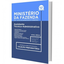 Apostila Ministério Da Fazenda 2017 - Assistente Técn-adm