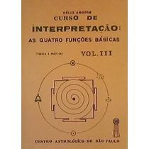 Livro Curso De Interpretação Astrológica Vol.3 Helio Amorim