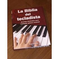 La Biblia Del Tecladista Acordes Ilustrados!!! Libro Nuevo..