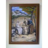 Cuadro Óleo Sobre Lienzo Con Escena Bíblica La Samaritana