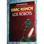 Envío Gratis Los Robots Cuentos Completos Asimov Isaac