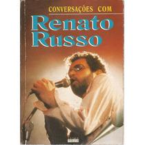 Livro Conversações Com Renato Russo