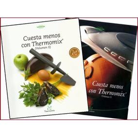 Libro: Cuesta Menos Con Thermomix: Volumen I Y Il - Pdf