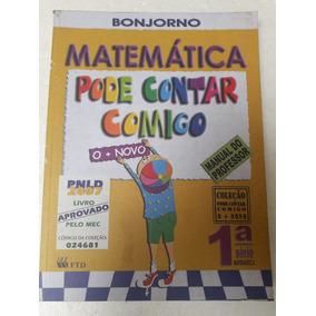 Livro Matemática Pode Contar Comigo Bonjorno = Sebocorrespon