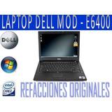 Dell Laptop Modelo E6400 En Buen Estado Completa