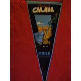 Banderín Antiguo Cuidad De Calama