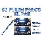 Pulitura De Faros Garantizado (autolavado)