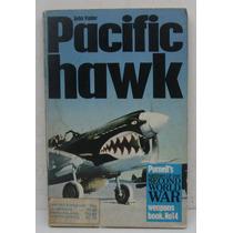 Pacific Hawk Batalhas Aéreas Da Segunda Guerra Ótimo Estado