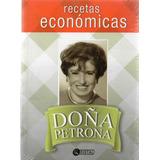 Recetas Económicas- Doña Petrona- Distal- Libros