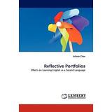 Reflective Portfolios; Chau, Juliana Envío Gratis