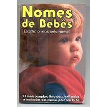 Nomes De Bebes Escolha O Mais Belo Nome - Adatacao De Moacir