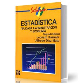 Libro Estadistica Aplicada A La Administracion Y La Ec- Pdf