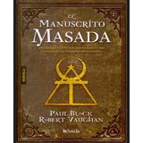 Libro Manuscrito Masada De Paul Block Y Robert Vaughan Pdf