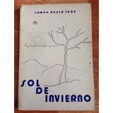 Libro Sol De Invierno. Ramón David León. Caracas 1971