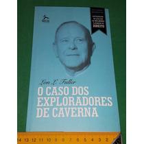O Caso Dos Exploradores De Cavernas - Lon Fulle - Livro Novo