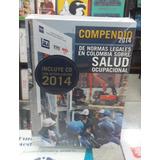 Compendio De Normas Legales Sobre Salud Ocupacional 2014