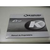Manual Do Proprietário Kasinski Crz 150 / Crz 150 Sm (2011)