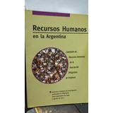 Recursos Humanos En La Argentina. Estrada