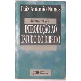 Introdução Ao Estudo Do Direito - Luiz Antonio Nunes 1996