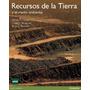 Recursos De La Tierra Y El Medio Ambiente James R. Craig