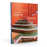 Libro Estadistica Aplicada A Los Negocios Y La Economia-pdf