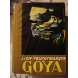 Goya Por Lion Feuchtwanger