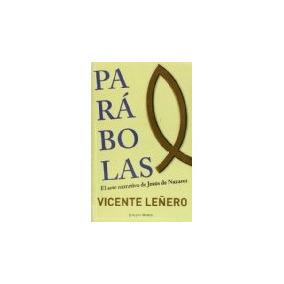 Libro Parabolas. El Arte Narrativo De Jesus De Nazaret