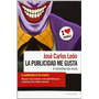 Publicidad Me Gusta, La - El Marketing Mas Soci Envío Gratis
