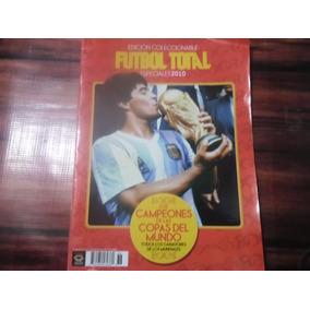Revista Futbol Total, Campeones Del Mundo 1930 2010 Maradona