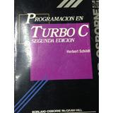 Programacion En Turbo C. Schildt