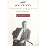 Fazer Acontecer - Julio Ribeiro - Pague Com Cartão