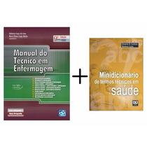 Manual Do Técnico Em Enfermagem +minid. De Termos Tec. Saúde