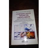 Libro De Arancibia R Pedro Certificados Medicos Ordinarios