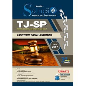 Apostila E Curso Online Tj-sp 2017 - Assistente Social Judic