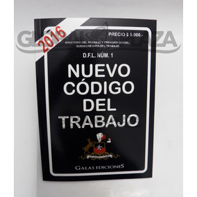 Nuevo Código Del Trabajo - Galas Ediciones, Ideal Estudiante