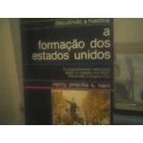 Livro A Formação Dos Estados Unidos Nancy Priscilla S. Naro