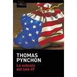 La Subasta Del Lote 49 Thomas Pynchon