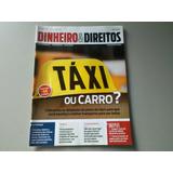 Revista Proteste Dinheiro&direitos N. 49 Táxi Ou Carro?