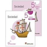 Sociedad 5 Basico Casa Del Saber Tomo I Y Tomo Ii