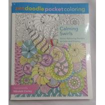 Libro Colorear Adultos, Calming Swirls. ¡libro De Bolsillo!